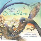 The Story of the Easter Robin eBook