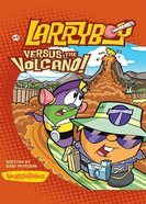 Larryboy Versus the Volcano (#09 in Larryboy Series) eBook