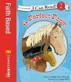 A Perfect Pony (I Can Read!2/horse Named Bob Series)