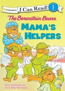 Mama's Helpers (I Can Read!1/berenstain Bears Series) eBook
