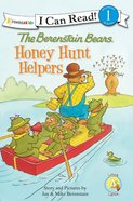Honey Hunt Helpers (I Can Read!1/berenstain Bears Series) eBook