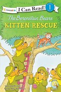 Kitten Rescue (I Can Read!1/berenstain Bears Series) eBook
