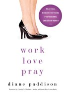 Work, Love, Pray eBook