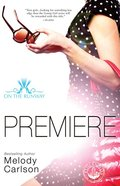 Premiere (#01 in On The Runway Series) eBook