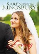 Loving (#04 in Bailey Flanigan Series) eBook