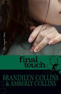 Final Touch (#03 in Rayne Tour Series) eBook