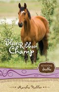 Blue Ribbon Champ (Keystone Stables Series) eBook
