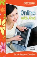 Online With God (Faithgirlz! Series) eBook