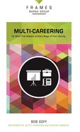 Multi-Careering (Frames Barna Group Series) eBook