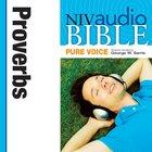 NIV, Audio Bible, Pure Voice: Proverbs, Audio eAudio