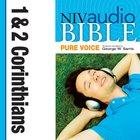 NIV, Audio Bible, Pure Voice:1 and 2 Corinthians, Audio