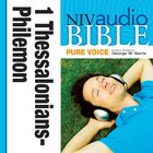 NIV, Audio Bible, Pure Voice: 1 and 2 Thessalonians, 1 and 2 Timothy, Titus, and Philemon, Audio eAudio