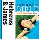 NIV, Audio Bible, Pure Voice: Hebrews And James, Audio