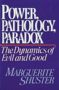 Power, Pathology, Paradox eBook