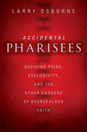 Accidental Pharisees eBook