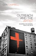 Outreach and the Artist: Sharing the Gospel With the Arts eBook