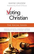 Voting as a Christian: Social Issues eBook