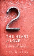 The Heart of Love eBook