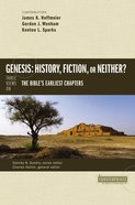 Genesis: History, Fiction, Or Neither? (Counterpoints Series) eBook