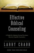 Effective Biblical Counseling eBook