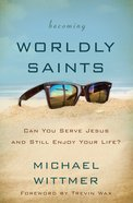 Becoming Worldly Saints eBook