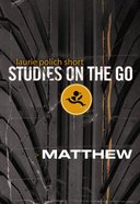 Matthew (Studies On The Go Series) eBook