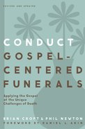 Conduct Gospel-Centered Funerals eBook