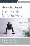 How to Read the Bible For All Its Worth eBook