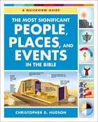The Most Significant People, Places, and Events in the Bible eBook