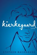 Kierkegaard (Zondervan Beyond The Basics Video Series) eBook