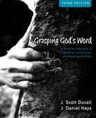 Grasping God's Word Workbook (Zondervan Academic Course DVD Study Series) eBook