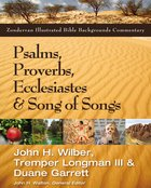 Psalms, Proverbs, Ecclesiastes, & Song of Songs (Zondervan Illustrated Bible Backgrounds Commentary Series) eBook