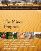 The Minor Prophets (Zondervan Illustrated Bible Backgrounds Commentary Series) eBook