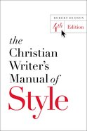 The Christian Writer's Manual of Style eBook