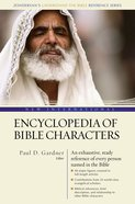 New International Encyclopedia of Bible Characters (Zondervan's Understand The Bible Reference Series) eBook