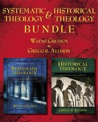 Systematic Theology/Historical Theology Bundle
