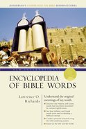 New International Encyclopedia of Bible Words (Zondervans Understand The Bible Reference Series)