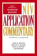 Wisdom Books (#3 in Niv Application Commentary Series)