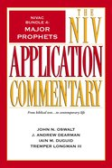 Major Prophets (#4 in Niv Application Commentary Series)