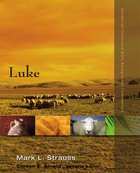 Luke (Zondervan Illustrated Bible Backgrounds Commentary Series) eBook