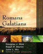 Romans, Galatians (Zondervan Illustrated Bible Backgrounds Commentary Series)
