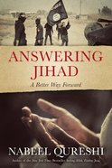 Answering Jihad: A Better Way Forward eBook