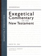Colossians and Philemon (Zondervan Exegetical Commentary Series On The New Testament) eBook