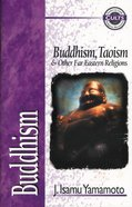 Buddhism (Zondervan Guide To Cults & Religious Movements Series)