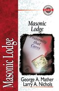 Masonic Lodge (Zondervan Guide To Cults & Religious Movements Series) eBook