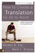 How to Choose a Translation For All Its Worth eBook