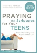 Praying the Scriptures For Your Teenagers eBook