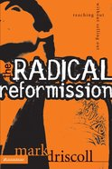 The Radical Reformission