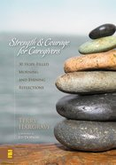 Strength and Courage For Caregivers eBook