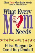 What Every Mom Needs eBook